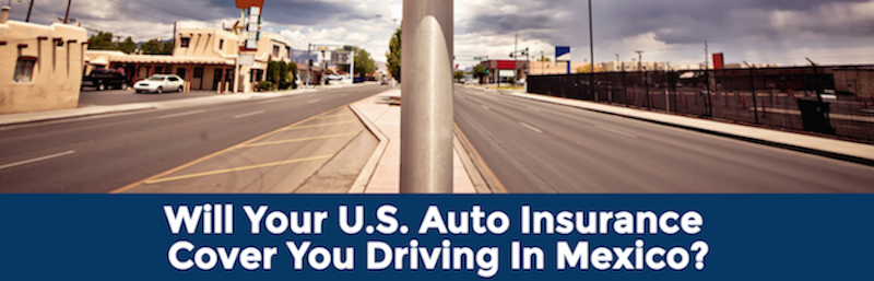 Do You Need Auto Insurance In Mexico?